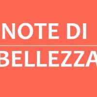 notedibellezza2